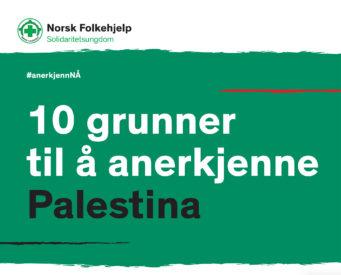 10 Grunnertila Anerkjenne Palestiona